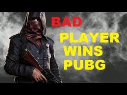 pubg is a bad game how bad players win pubg battlegrounds youtube