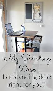 The Benefits Of A Standing Desk Is A Standing Desk For You It Takes Time