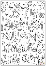 to the loveliest mummy in the whole wide world coloring page