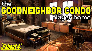 fallout 4 the goodneighbor condo so many features player