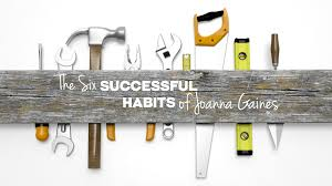 Joanna Gaines Magazine 6 Successful Habits Of Joanna Gaines