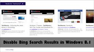 how to disable bing web results in windows 10 s search how to disable bing search results in windows 8 1