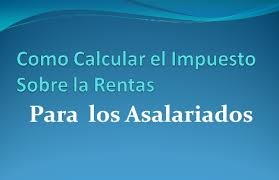 como calcular el sueldo neto mexico 2016 como calcular el impuesto sobre renta asalariados empleados