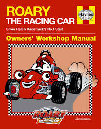 haynes workshop manual for roary the race car kids children s book