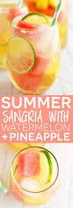 summer sangria with watermelon and pineapple from what the fork