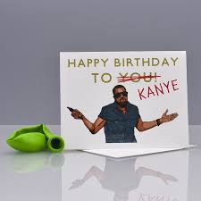 kanye birthday card kanye jacks your birthday card seas and peas
