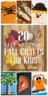 kid friendly thanksgiving crafts 20 easy and cheap fall kids crafts over the big moon