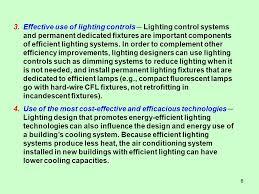 most efficient lighting system 1 isat 413 module ii lighting topic 2 energy efficient lighting