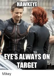 Mikey Meme - hawkeye eye s always on target quick meme com mikey meme on me me