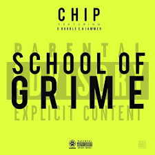 chip school of grime lyrics genius lyrics