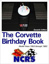 corvette birthday ncrs corvette birthday book 1953 1982 19 95 national corvette