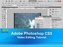 tutorial video editing photoshop video editing how to import and work with video cc cs6