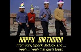 Happy Birthday Star Trek Meme - star trek weekly pic daily pic 981 trek birthday wish