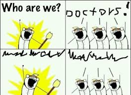 What Are We Meme - who are we meme doctors rage comics pinterest meme rage