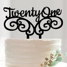 21 cake topper 21 birthday cake topper 21 wedding anniversary cake topper in