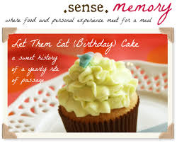 History Of Cake Decorating Sense Memory Let Them Eat Birthday Cake U2013 A Sweet History Of A