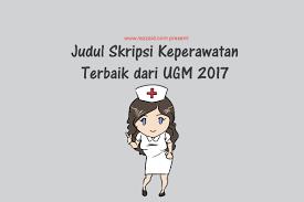 format proposal disertasi ugm judul skripsi keperawatan terbaik dari ugm 2017 rezzaid