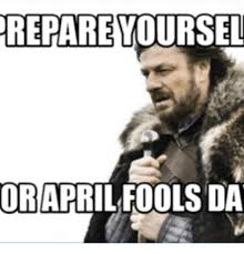 Brace Yourself Memes - 25 best memes about brace yourself april fools brace
