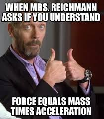 Mass Text Meme - meme creator when mrs reichmann asks if you understand force