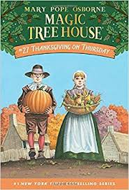 thanksgiving on thursday magic tree house 27 pope osborne