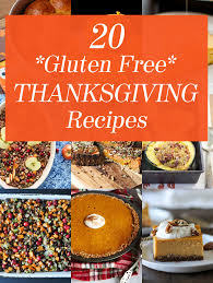 20 gluten free alternatives for your favorite thanksgiving recipes