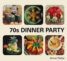 70s dinner party the good the bad and the downright ugly of