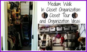 medium size walk in closet organization closet tour