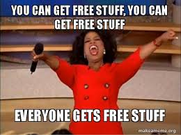 Make A Meme For Free - you can get free stuff you can get free stuff everyone gets free