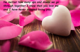 quotes about love ups and downs best romantic love quotes for him best wishes