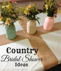 Bridal Shower Centerpiece Ideas by Country Bridal Shower Ideas Celebrate Every Day With Me