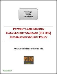 example pci dss information security policy u0026 standards