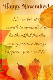 happy november everyone november is the month to remind us to