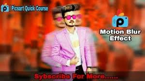 picsart tutorial motion picsart tutorial how to use motion blur effect to make a speed