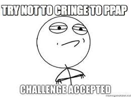 Meme Creator Upload - meme creator try not to cringe to ppap meme generator at