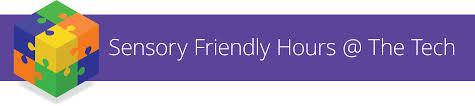 Hours by Sensory Friendly Hours The Tech The Tech