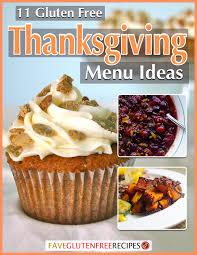 11 gluten free thanksgiving menu ideas faveglutenfreerecipes