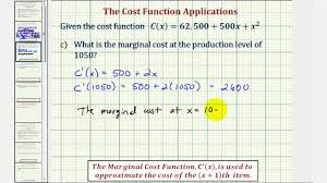 ex 1 cost function applications marginal cost average cost