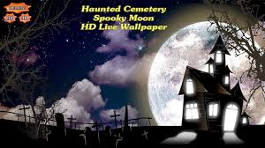 halloween cemetery wallpaper haunted cemetery spooky moon android apps on google play