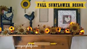 september decorating ideas sunny simple life fall sunflower decorating ideas