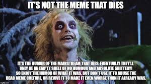 The Meme - magnetzero s images imgflip