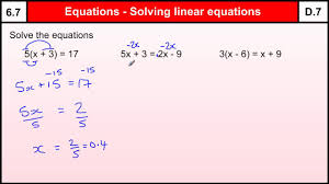 6 7 how to solve linear equations basic maths core skills level 6 gcse grade d