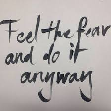 tattoo quotes about living life feel the fear and do it anyway one of my favorite quotes of all