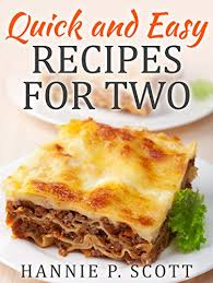 and easy recipes for two delicious recipes for two dinner