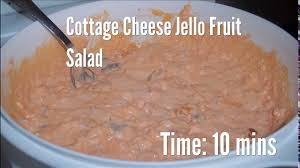 Jello Salad With Cottage Cheese And Mandarin Oranges by Cottage Cheese Jello Fruit Salad Recipe Youtube