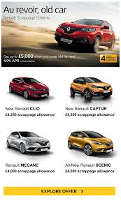 old renault get upto 5 000 when you swap old for new at right car renault