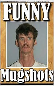 Funny Memes About Guys - memes funny police mugshots and funny memes with crazy characters