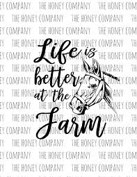 life is better at the farm horse svg cutting file svgfiles