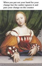 Oil Painting Meme - 61 best classical art memes images on pinterest funny stuff ha ha