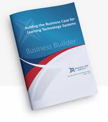 build a winning business case for learning technology white paper
