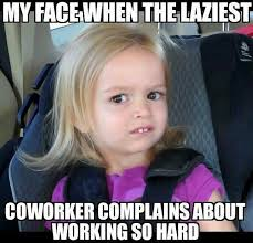 Annoying Coworker Meme - 33 memes that only people who work in cubicles will understand
